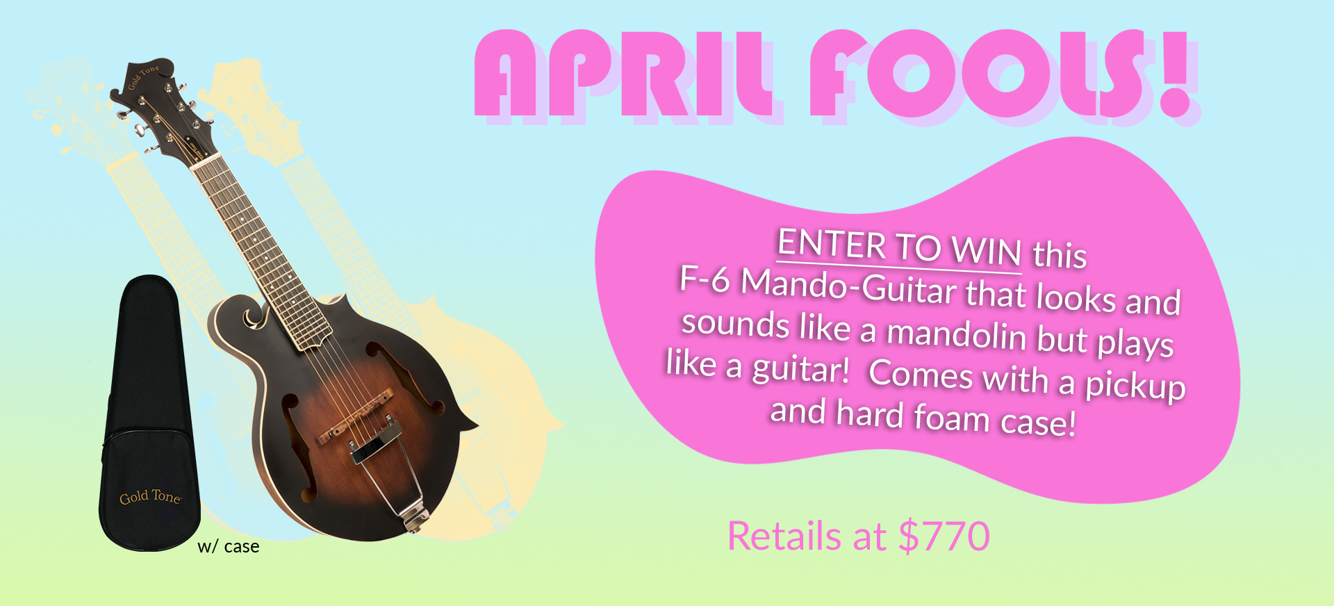 F-6: F-style Mando-Guitar Giveaway Signup
