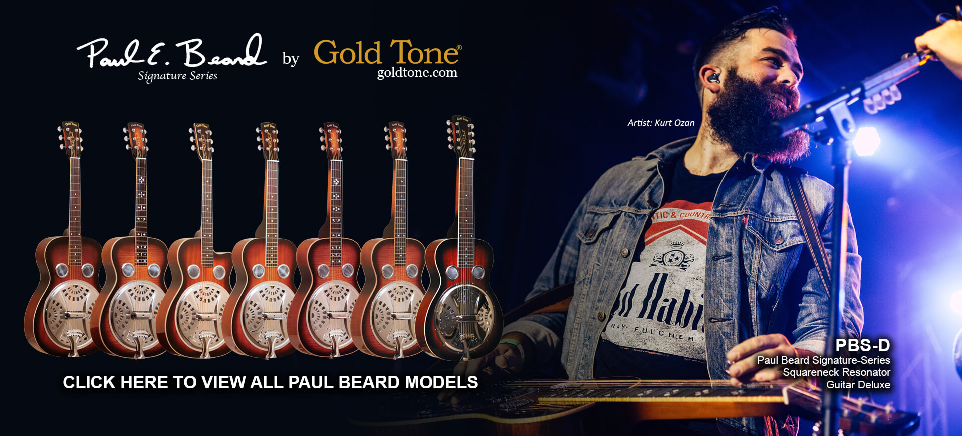 Paul Beard Signature Series Round and Square Neck Guitars. Click here to view all Paul Beard models.