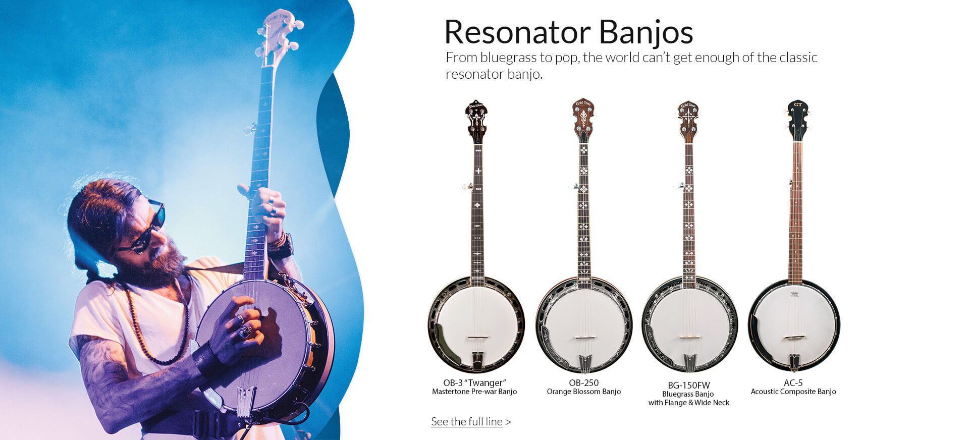 The leader in resonator banjos.