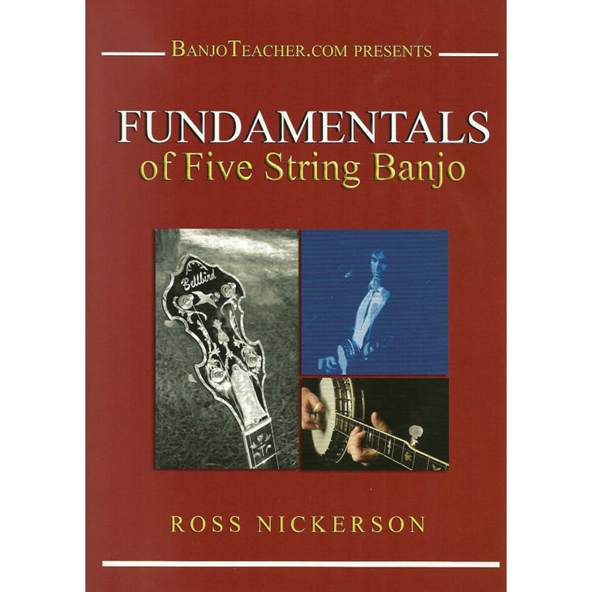 Bluegrass Banjo Fundamentals Nickerson